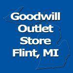 Goodwill Outlet Store Flint, MI