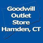 Goodwill Outlet Store Hamden, CT