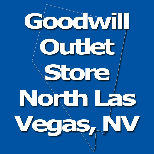 goodwill outlet north las vegas nv goodwill clearance center store las vegas nevada. Black Bedroom Furniture Sets. Home Design Ideas