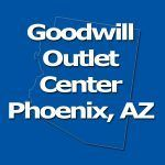 Goodwill Clearance Outlet Phoenix, AZ